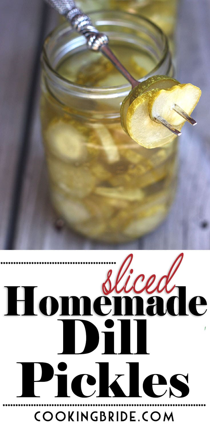 Sliced Homemade Dill Pickles
