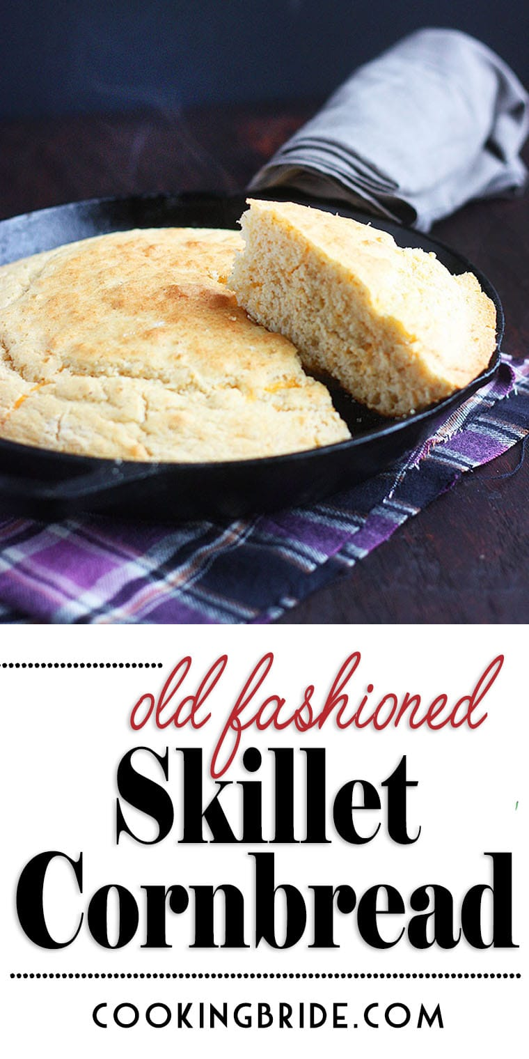 Southern Skillet Cornbread The Cooking Bride