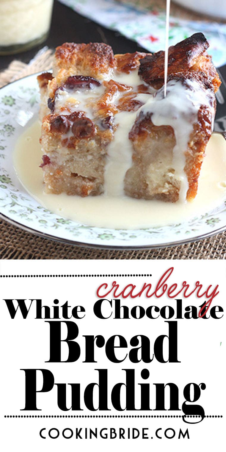 Cranberry White Chocolate Bread Pudding is over the top delicious with dried cranberries and white chocolate chips and drizzled with warm rum creme anglaise sauce.