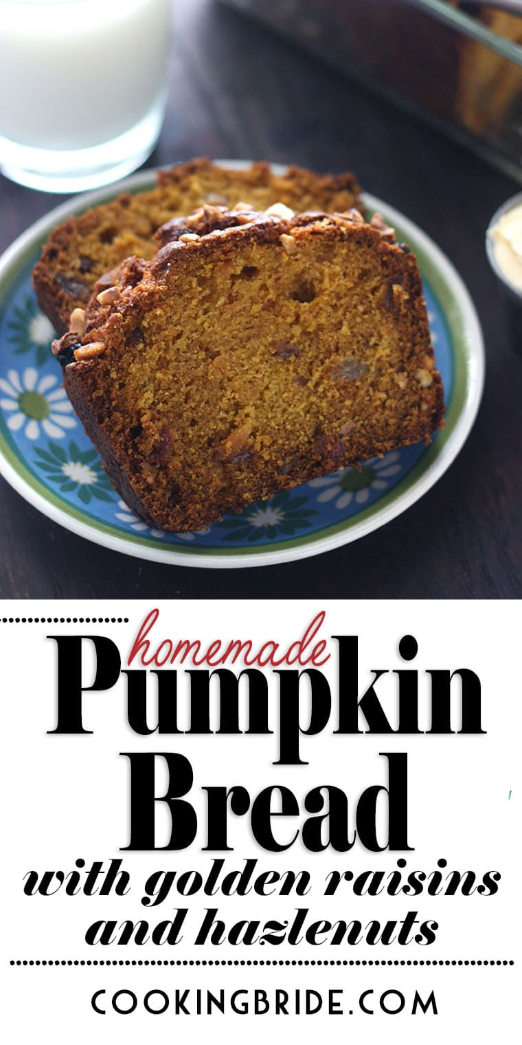 This easy, moist pumpkin bread recipe is laden with cinnamon and spices. Golden raisins give it a sweet, chewy texture while hazelnuts add crunch.
