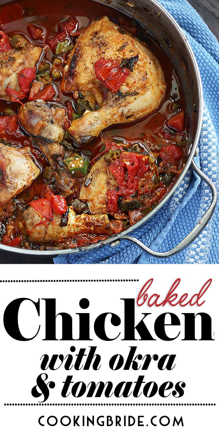Tasty bone-in chicken thighs are roasted in a rich sauce of sliced okra and tomatoes with fresh herbs. Perfect way to use up a late summer garden bounty.