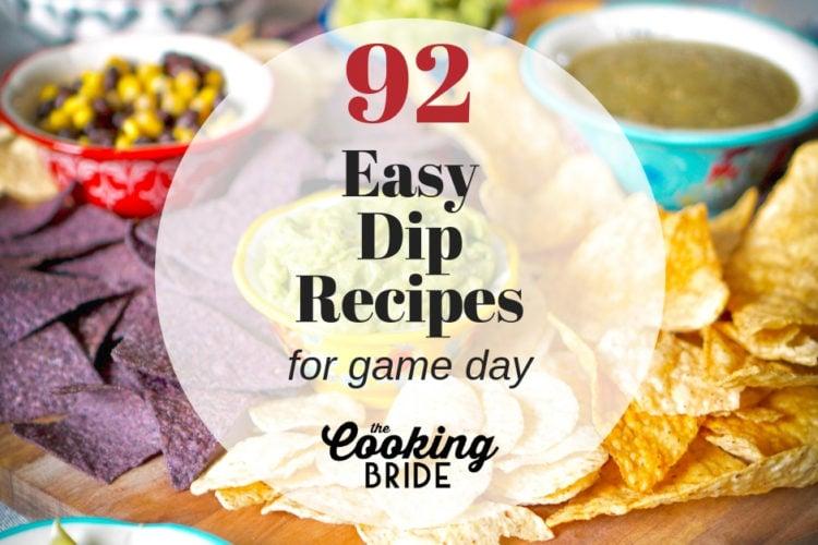 92 Easy Super Bowl Dip Recipes