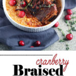 cranberry braised beef short ribs P